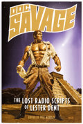 Books:Signed Editions, Doc Savage: The Lost Radio Scripts of Lester Dent Signed Copy (Moonstone, 2009)....