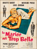 "Movie Posters:Foreign, The Bride is Much Too Beautiful (Pathe Consortium Cinema, 1956) Folded, Fine/Very Fine. French Grande (47"" X 63"") Andre Bert..."
