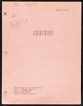 "Movie Posters:Western, Shotgun (Allied Artists, 1955) Fine/Very Fine. Completed Script (102 Pages, 8.5"" X 11""). Western...."