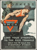"""Movie Posters:War, World War I Propaganda (United War Work Campaign, 1918). Fine+ on Linen. Poster (20"""" X 27""""). """"Workers Lend Your Strength to ..."""