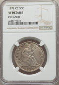 Seated Half Dollars: , 1872-CC 50C -- Cleaned -- NGC Details. VF. NGC Census: (2/68). PCGS Population: (13/139). CDN: $1,000 Whsle. Bid for proble...
