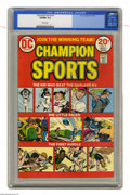Bronze Age (1970-1979):Miscellaneous, Champion Sports #1 (DC, 1973) CGC VF/NM 9.0 White pages. JerryGrandenetti cover and art. Overstreet 2004 VF/NM 9.0 value = ...