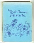 "Books, Walt Disney Parade Hardcover (Western Publishing, 1940). Lavishstorybook featuring ""The Brave Little Taylor"", ""Snow White a..."