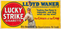Baseball Collectibles:Others, 1928 Lucky Strike Large Outdoor Advertising Banner Featuring LloydWaner....