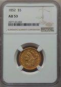 Liberty Half Eagles: , 1852 $5 AU53 NGC. NGC Census: (90/524). PCGS Population: (63/234). CDN: $540 Whsle. Bid for problem-free NGC/PCGS AU53. Min...