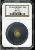 California Fractional Gold: , 1871 50C Liberty Round 50 Cents, BG-1011, R.2, MS65 NGC....