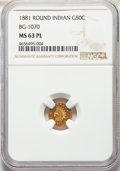 California Fractional Gold: , 1881 50C Indian Round 50 Cents, BG-1070, R.5, MS63 Prooflike NGC. NGC Census: (2/4). ...