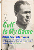 "Golf Collectibles:Books/Magazines, 1960 Bobby Jones Signed ""Golf Is My Game"" Book. ..."