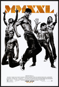 "Magic Mike XXL (Warner Brothers, 2015) Rolled, Very Fine-. One Sheet (27"" X 40"") DS Advance. Comedy"