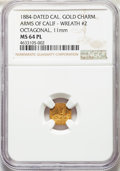California Gold Charms, 1884 Arms of California, California Gold, Octagonal, Wreath #2, MS64 Prooflike NGC. 11 mm....