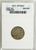 Early Dimes: , 1800 10C --Damaged--ANACS. AG3 Details. NGC Census: (0/50). PCGSPopulation (2/49). Mintage: 21,760. Numismedia Wsl. Price: ...