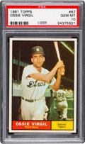 Baseball Cards:Singles (1960-1969), 1961 Topps Ossie Virgil #67 PSA Gem Mint 10 - Pop Two....