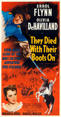 "They Died with Their Boots On (Warner Brothers, 1941). Fine/Very Fine on Linen. Three Sheet (41.25"" X 79"")..."