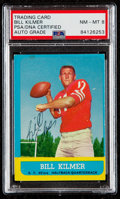 Autographs:Sports Cards, Signed 1963 Topps Bill Kilmer #136 PSA/DNA Auto NM-MT 8. ...