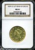 Liberty Eagles: , 1839 $10 Type of 1838, Large Letters MS61 NGC....