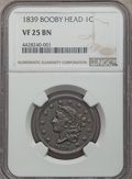 Large Cents: , 1839 1C Booby Head VF25 NGC. NGC Census: (3/120). PCGS Population: (16/241). Mintage 3,128,661. ...