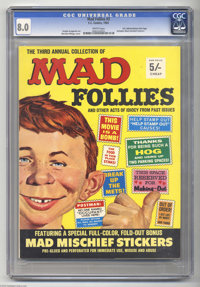 Mad Follies #3 U.K. Edition, Gaines File pedigree (EC, 1965) CGC VF 8.0 White pages. Includes Mad mischief stickers. Nor...