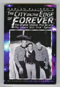 Memorabilia:Miscellaneous, City on the Edge of Forever by Harlan Ellison (1996). Noted short story writer and screenwriter Harlan Ellison's City on t...