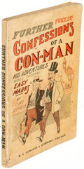 """Books:Mystery & Detective Fiction, Curt Jeffreys. Further Confessions of a """"Con"""" Man. Chicago: [no date, circa 1905]. First edition...."""
