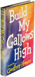 Books:Mystery & Detective Fiction, Geoffrey Homes. Build My Gallows High. New York: 1946. Firstedition....