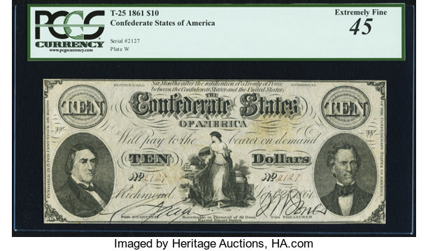 T25 $10 1861 PF-1 Cr  168 PCGS Extremely Fine 45       Confederate