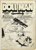 Original Comic Art:Covers, Gill Fox - The Doll Man Quarterly #3 Summer Issue Cover OriginalArt (Quality Comics, 1942). In this case, the pen really is...