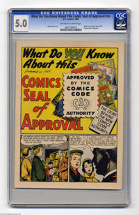 What Do You Know About This Comics Seal of Approval? #nn (DC, 1955) CGC VG/FN 5.0. What do you know about this giveaway...