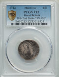 Great Britain: George I Mint Error - Double-Struck Off-Center 6 Pence 1723 F12 PCGS
