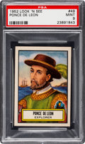 Non-Sport Cards:General, 1952 Topps Look 'N See Ponce De Leon #49 PSA Mint 9 - None Higher....