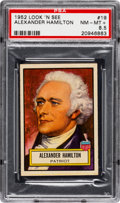 Non-Sport Cards:General, 1952 Topps Look 'N See Alexander Hamilton #19 PSA NM-MT+ 8.5 - Pop One, Four Higher. ...