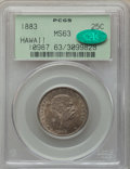Coins of Hawaii , 1883 25C Hawaii Quarter MS63 PCGS. CAC. PCGS Population: (356/734).NGC Census: (214/526). CDN: $325 Whsle. Bid for problem...