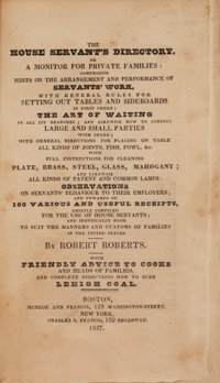 Robert Roberts. The House Servant's Directory, or a Monitor for Private Families... With Fri