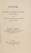 Books:Travels & Voyages, Richard F[rancis]. Burton. Sindh. And the Races that Inhabit the Valley of the Indus; with Notices of the Topograp...