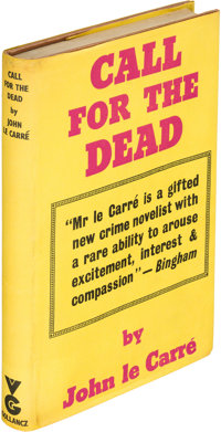 John Le Carré. Call for the Dead. London: Victor Gollancz, 1961. First edition, signed</
