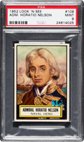 Non-Sport Cards:General, 1952 Topps Look 'N See Adm. Horatio Nelson #109 PSA Mint 9 - PopThree, None Higher. ...