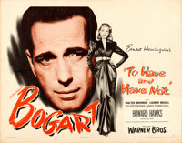 "To Have and Have Not (Warner Brothers, 1944). Folded, Fine/Very Fine. Half Sheet (22"" X 28"") Style B"