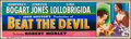 """Movie Posters:Adventure, Beat the Devil (United Artists, 1953) Rolled, Fine+. Silk Screen Banner (24"""" X 82""""). Adventure. From the Collection of Fra..."""