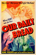 Movie Posters:Drama, Our Daily Bread (United Artists, 1934). Fine on Linen....