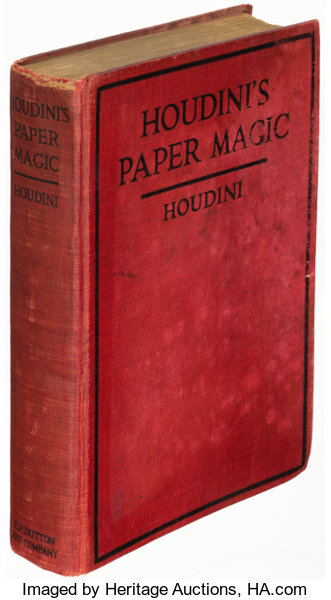 Magic]  [Harry] Houdini  Houdini's Paper Magic  New York: E  P