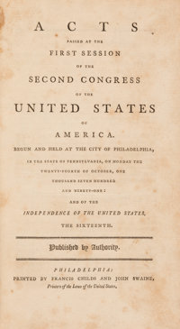 [United State Congress]. [Bill of Rights]. Acts Passed at the First Session of the Second Congress...</
