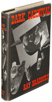 Ray Bradbury. Dark Carnival. Sauk City: 1947. First edition of the author's first published boo