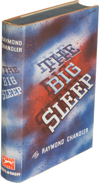 Raymond Chandler. The Big Sleep. New York: Alfred A. Knopf, 1939. First edition, signed by t