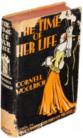 Books:Mystery & Detective Fiction, Cornell Woolrich. The Time of Her Life. New York: [1931]. First edition....
