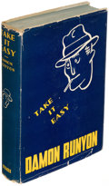 Books:Mystery & Detective Fiction, Damon Runyon. Take it Easy. New York: 1939. First edition,inscribed....