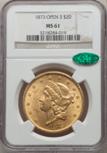 Liberty Double Eagles: , 1873 $20 Open 3 MS61 NGC. CAC. NGC Census: (2487/1054). PCGS Population: (2382/1820). MS61. ...