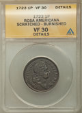 1723 PENNY Rosa Americana Penny -- Burnished, Scratched -- ANACS. VF30 Details. NGC Census: (2/29). PCGS Population: (8/...