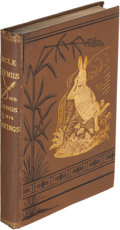 Books:Literature Pre-1900, Joel Chandler Harris. Uncle Remus. His Songs and Sayings. New York: 1881. First edition....