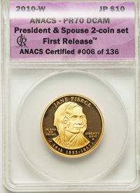 2010-W $10 Jane Pierce Half-Ounce Gold Ten Dollar, First Release PR70 Deep Cameo ANACS. Certified #006 of 136 NGC Census...