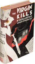 Books:Mystery & Detective Fiction, Raoul Whitfield. The Virgin Kills. New York: Alfred A. Knopf, 1932. First edition....