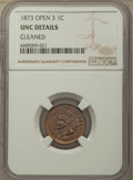 Indian Cents, 1873 1C Open 3 -- Cleaned -- NGC Details. Unc. Mintage 11,676,500....